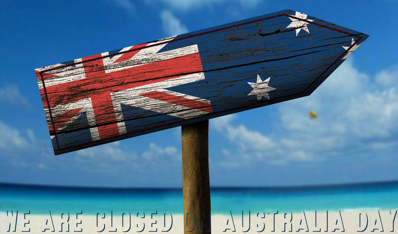 We are closed Australia Day